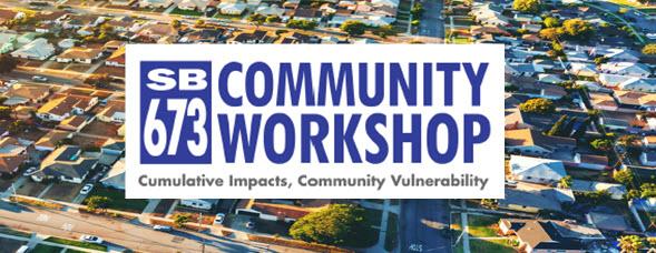 SB673 Community Workshop Bane