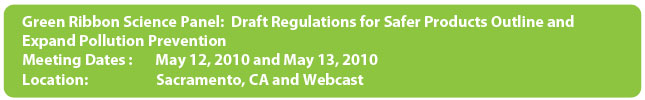 Green Ribbon Science Panel Draft regulations for Safer Products Outline and Expand Pollution Prevention