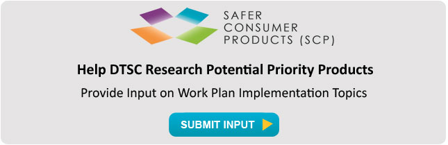 DTSC Seeks Input on Work Plan Implementation Topics