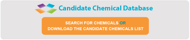 Candidate Chemical Database - Search for chemicals or download the candidate chemical list