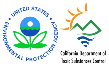 U.S. EPA and California Department of Toxic Substances Control